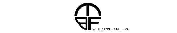 BrooklynTFactory(ブルックリンティファクトリー)