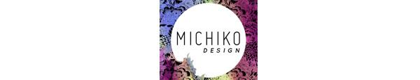 MICHIKO DESIGNS(ミチコデザインズ)